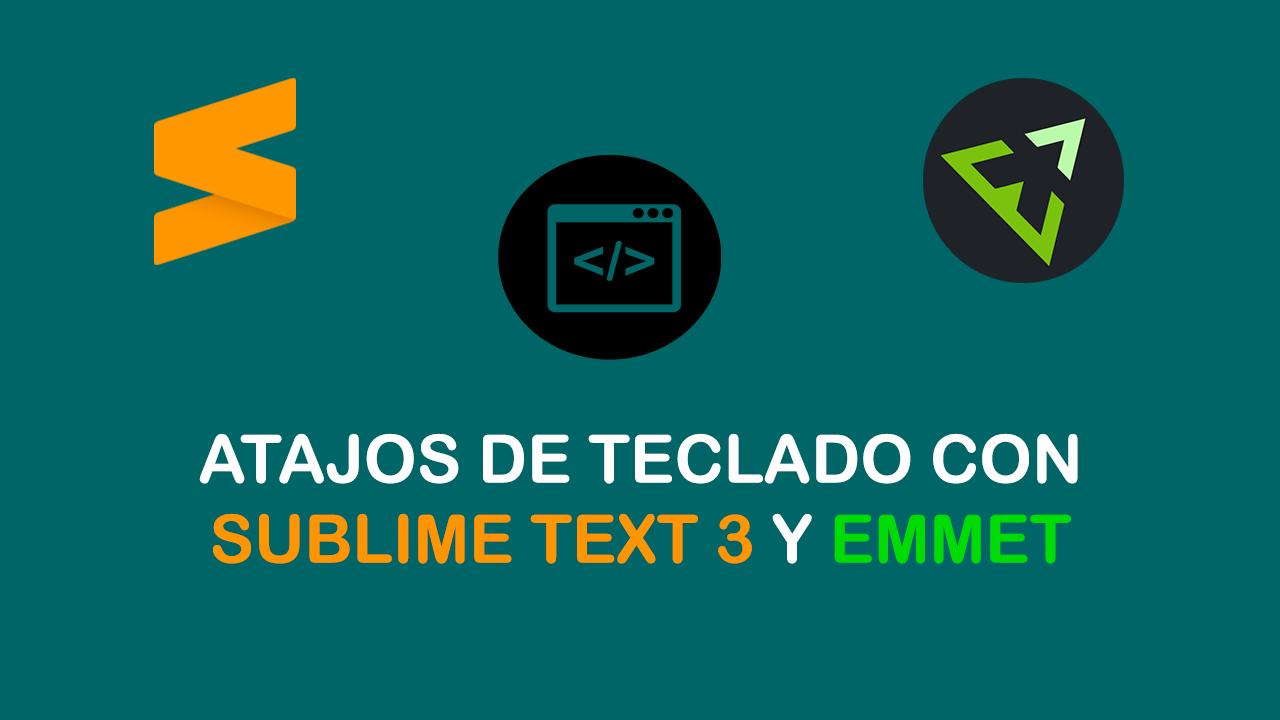 ATAJOS-DE-TECLADO-CON-SUBLIME-TEXT-3-Y-EMMET