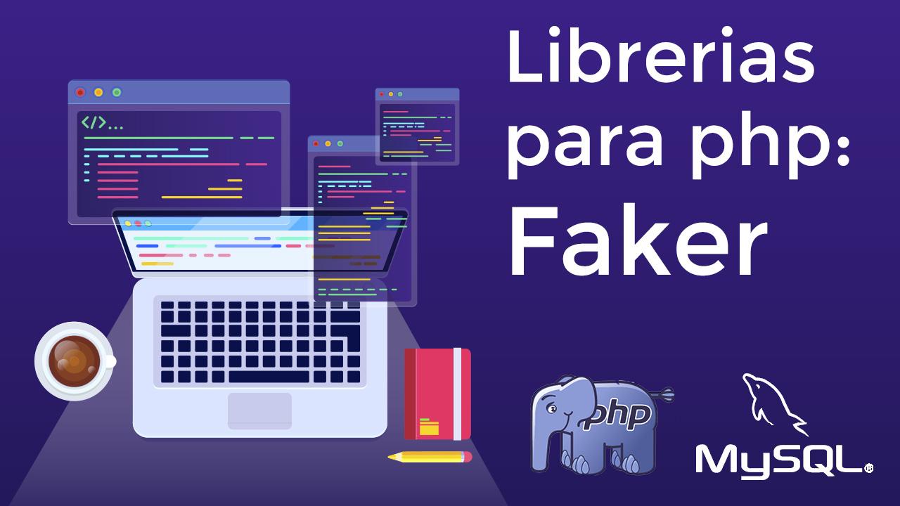 Información-falsa-para-probar-nuestras-aplicaciones-web